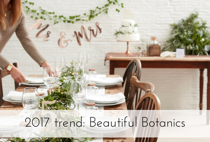 Bruiloft trend 2017: Beautiful Botanics