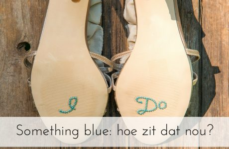 Something old, something new, something borrowed, something blue… Hoe zit dat nou?