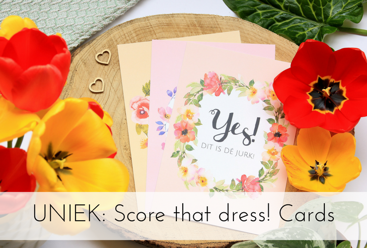 UNIEK IN NL | Score that dress! Cards voor je eigen 'Say YES to the dress'-moment!