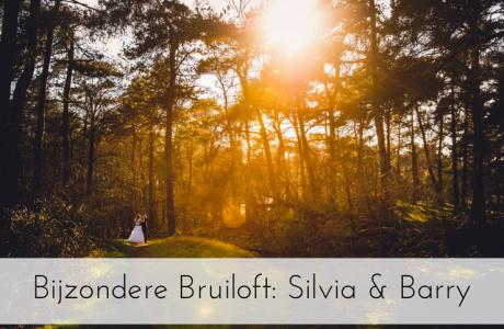 BIJZONDERE BRUILOFT | Zo maakten Silvia & Barry van hun bruiloft echt hún dag!