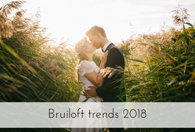 Bruiloft trends 2018