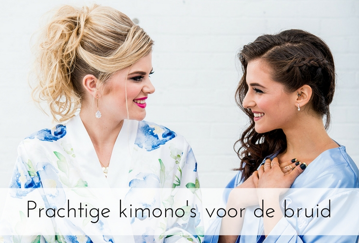 7x prachtige kimono's voor de bruid!