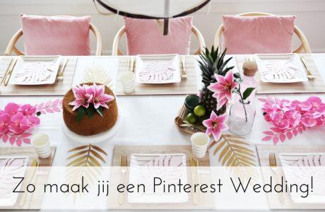 Zo maak jij een Pinterest bruiloft!
