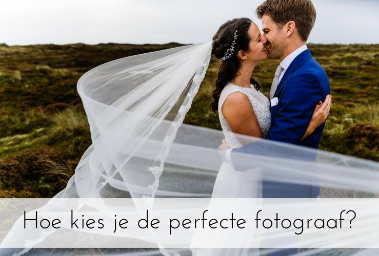 Hoe kies je de perfecte trouwfotograaf?