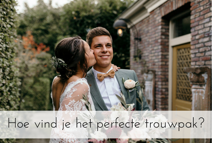 Hoe vind je het perfecte trouwpak?