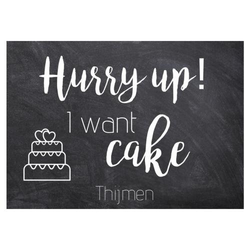 bruiloft-decoratie-blad-hurry-up-i-want-cake (1)